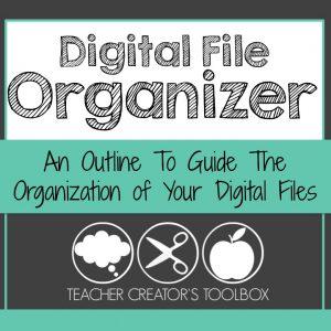 Teacher Creator's Toolbox Digital File Organizer