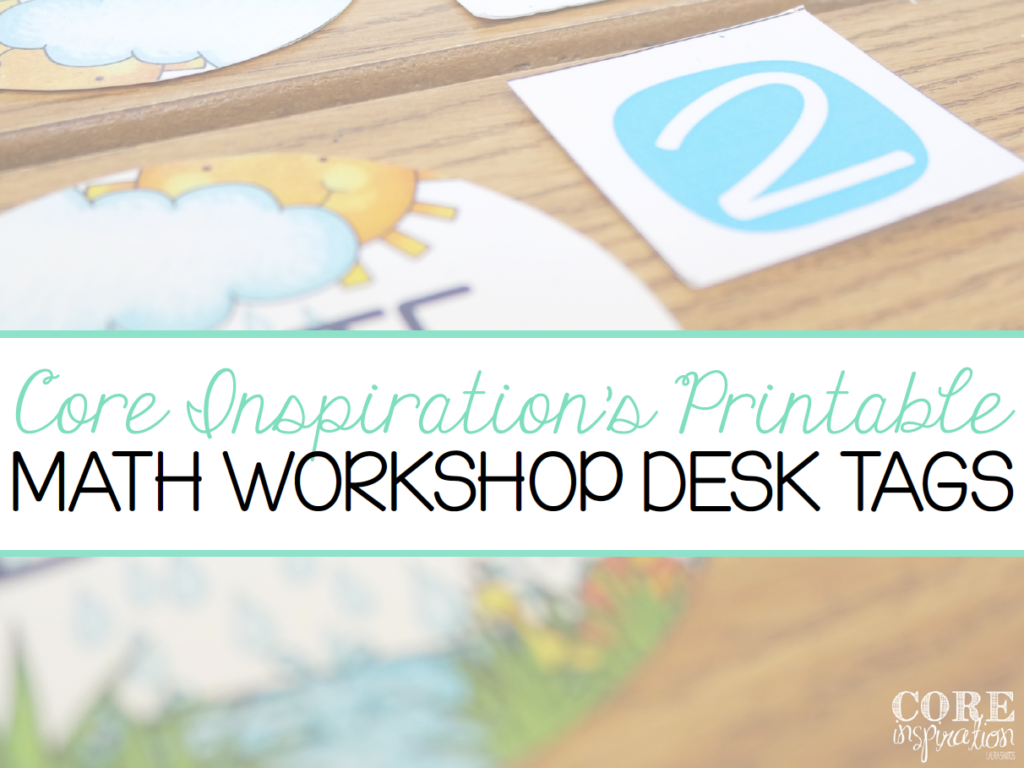 Core Inspiration Math Workshop Desk Tags