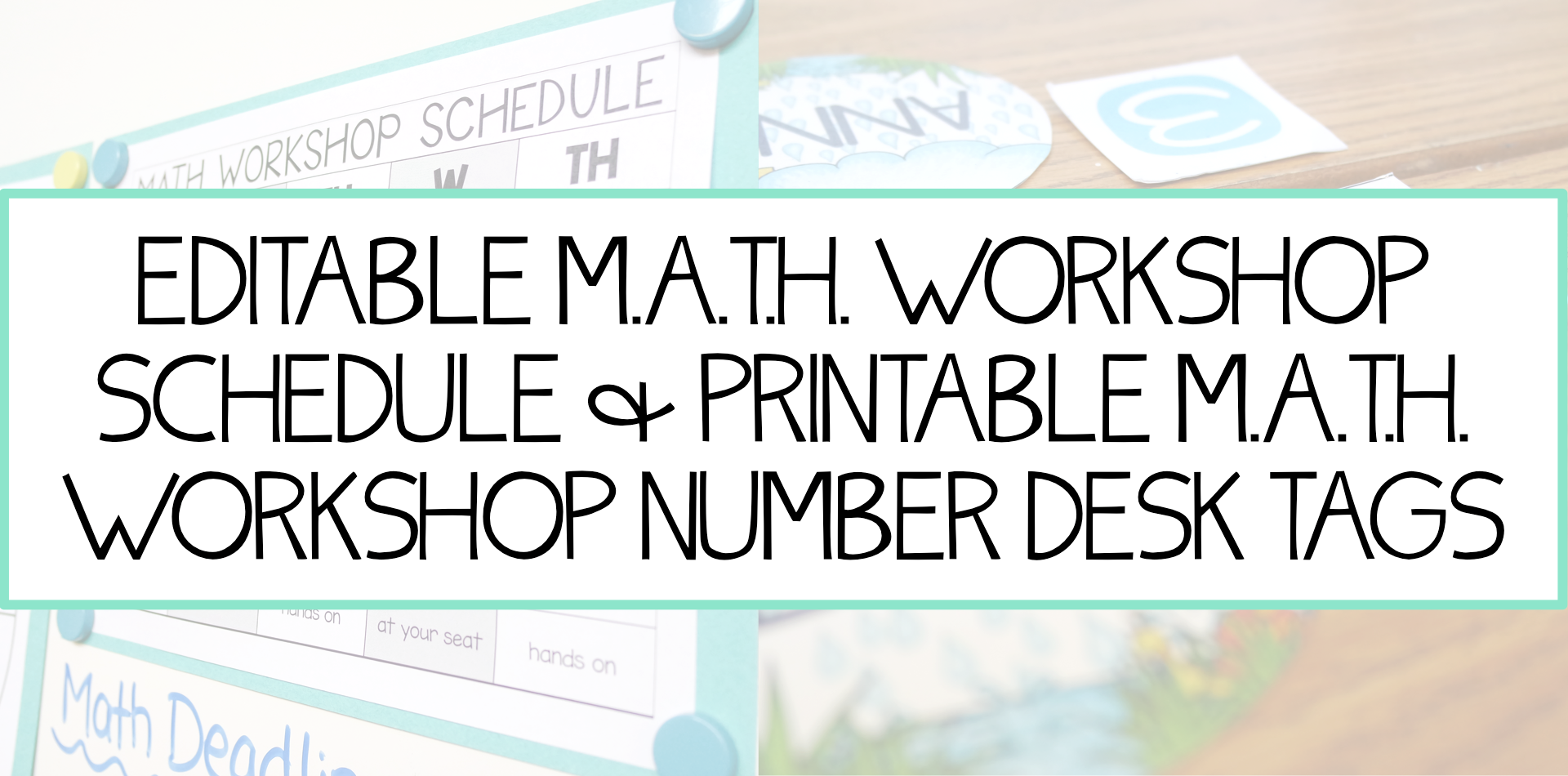 Image For Math Workshop Schedule and Desk Tags Free Download