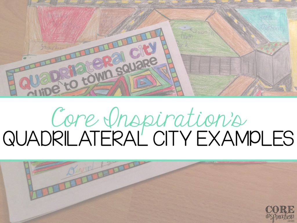 Core Inspiration Quadrilateral City Examples