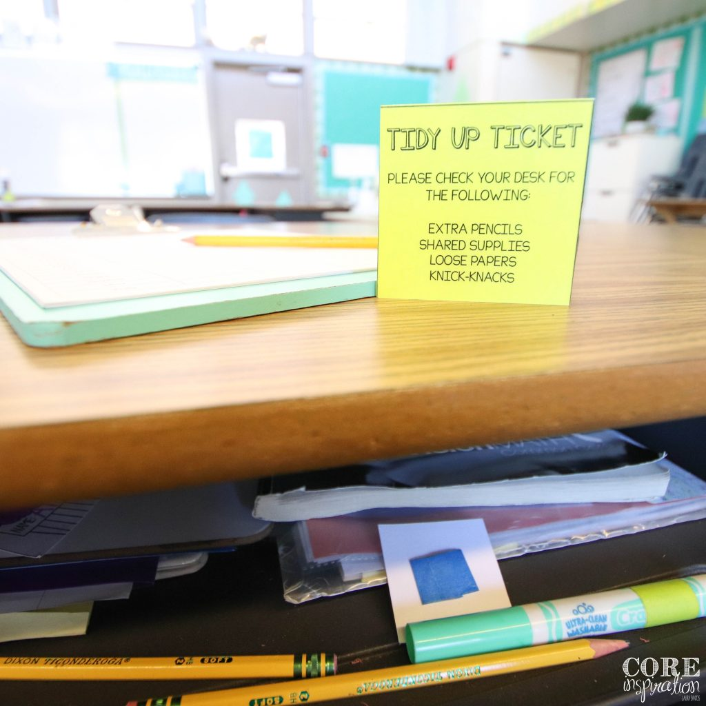 Tidy up ticket sitting on top of messy desk. An easy way to helps students get organized at the end of the day before heading home.
