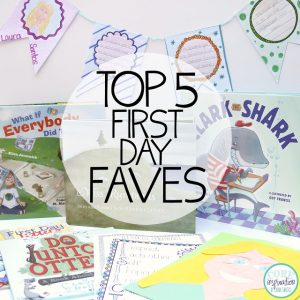 My Top Five Favorite Activities for the First Day of School